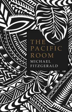 The Pacific Room by Michael Fitzgerald.