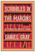 Cover of Scribbles in the Margins by Daniel Gray