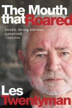 The Mouth That Roared by Les Twentyman