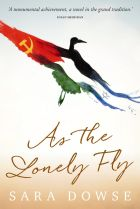 'As the Lonely Fly', by Sara Dowse.