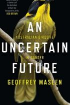 An Uncertain Future. By Geoffrey Maslen.