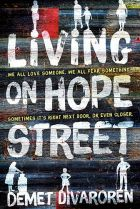 Living on Hope Street. By Demet Divaroren.