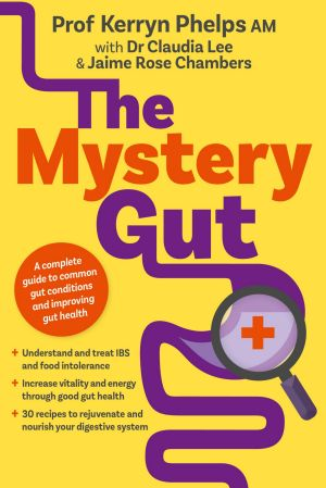 The Mystery Gut is a guide to how the gut works and how to deal with its many problems.