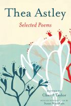 Thea Astley: Selected Poems.