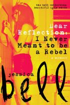Dear Reflection. By Jessica Bell.