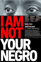 Poster for the film 'I Am Not Your Negro'.