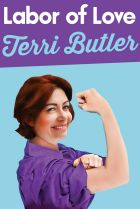 Labor of Love. By Terri Butler.