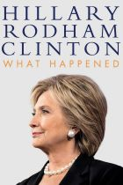 What Happened, by Hillary Rodham Clinton.