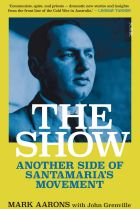 The Show. By Mark Aarons with John Grenville.