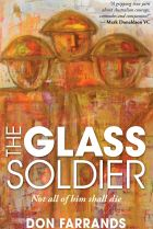 The Glass Soldier. By Don Farrands.