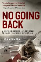 No Going Back. By Lisa Kennedy.