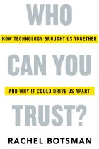 Who Can You Trust? By Rachel Botsman.