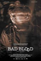 Poster for the film, Bad Blood.