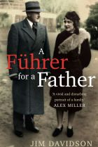 A Fuhrer for a Father, by Jim Davidson.