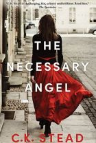 The Necessary Angel. By CK Stead.
