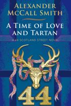 <i>A Time of Love and Tartan</i> by Alexander McCall Smith: sombre times in genteel, genial Scotland Street.