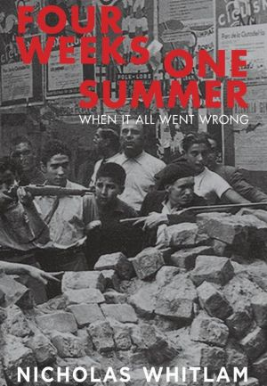 <i>Four Weeks One Summer</i>, by Nicholas Whitlam.