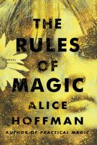 <i>The Rules of Magic</i>, by Alice Hoffman.