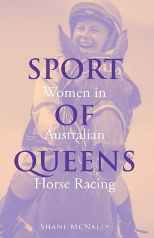 <i>Sport of Queens</i>. By Shane McNally.
