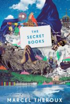 The Secret Books. By Marcel Theroux.