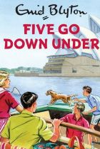 Five Go Down Under, by Sophie Hamley.