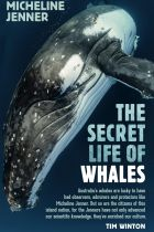 The Secret Life of Whales. By Micheline Jenner.