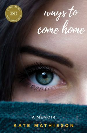 Ways To Come Home is out now through Ventura Press, $29.99.