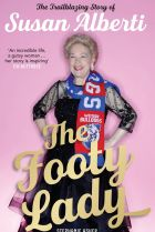 The Footy Lady. By Stephanie Asher.