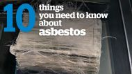 10 things you need to know about asbestos