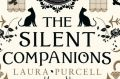 The Silent Companions. By Laura Purcell.