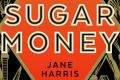 Sugar Money by Jane Harris sails the choppy waters of white appropriation of African-American stories.