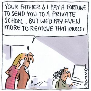 Matt Golding Mother says to son 'Your father and I pay a fortune to send you to a private school...but we'd pay even ...