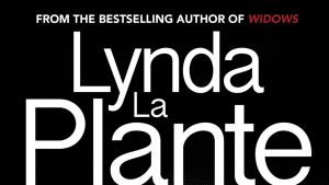 Widows' Revenge, by Lynda la Plante, Bonnier, $39.99.