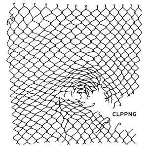 CD review: Clipping by hip hop band Clppng